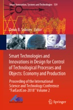 Smart Technologies And Innovations In Design For Control Of Technological Processes And Objects: Economy And Production