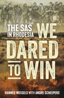 Hannes Wessels & Andre Scheepers - We Dared to Win artwork