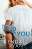 Kendall Ryan - Wild for You artwork