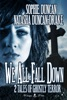 We All Fall Down: 2 Tales Of Ghostly Terror