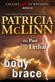 Body Brace (Caught Dead in Wyoming western mystery series, Book 10)