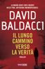 David Baldacci - Il lungo cammino verso la verità artwork