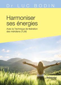 Harmoniser ses énergies La couverture du livre martien