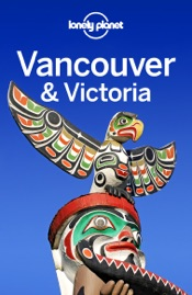 Vancouver & Victoria Travel Guide