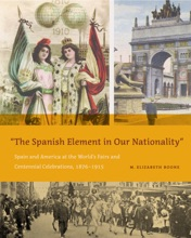 """""""The Spanish Element In Our Nationality"""""""