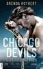 Brenda Rothert - Chicago Devils - Die Einzige für mich Grafik