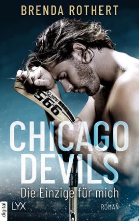 Chicago Devils - Die Einzige für mich - Brenda Rothert