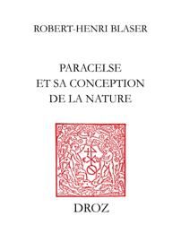 Paracelse et sa conception de la nature