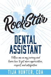 Rock Star Dental Assistant