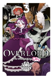 Overlord: The Undead King Oh!, Vol. 3 Book Cover