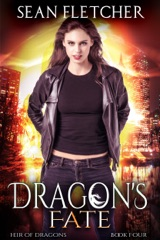Dragon's Fate (Heir of Dragons Book 4)