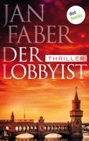 Der Lobbyist ebook Download
