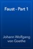 Johann Wolfgang von Goethe - Faust - Part 1 artwork