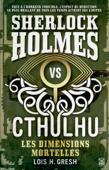 Sherlock vs Cthulhu - Les dimensions mortelles