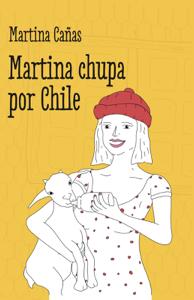 Martina chupa por Chile Book Cover
