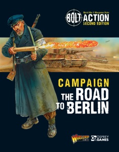 Bolt Action: Campaign: The Road to Berlin