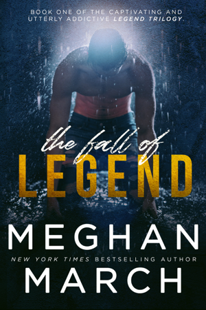 The Fall of Legend - Meghan March