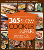 Stephanie O'Dea - 365 Slow Cooker Suppers artwork