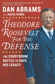 Theodore Roosevelt for the Defense book