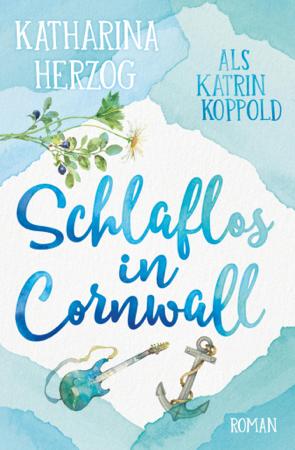 Schlaflos in Cornwall - Katrin Koppold & Katharina Herzog