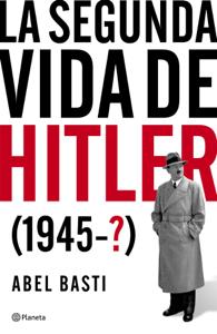 La segunda vida de Hitler Book Cover