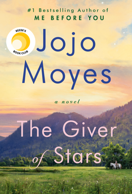 Jojo Moyes - The Giver of Stars book