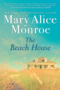 The Beach House - Mary Alice Monroe