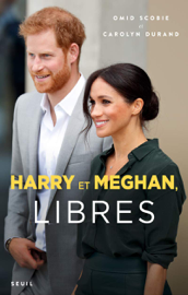 Harry et Meghan, libres