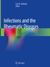 Infections And The Rheumatic Diseases