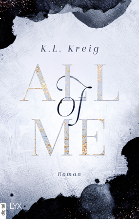 All of Me - K.L. Kreig