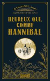 Heureux qui, comme Hannibal