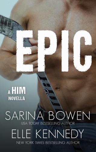 Elle Kennedy & Sarina Bowen - Epic