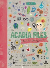 The Acadia Files: Book Four, Spring Science (Acadia Science Series)
