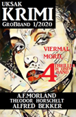 Uksak Krimi Großband 1/2020 - Viermal Mord, 4 Thriller in einem Band
