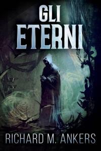 Gli Eterni Book Cover
