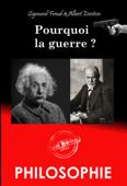 Pourquoi la guerre ? - correspondance entre Albert Einstein et Sigmund Freud [Nouv. éd. revue et mise à jour]