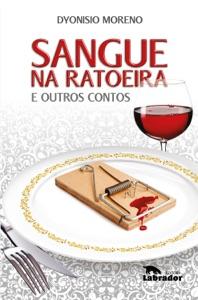 Sangue na ratoeira e outros contos Book Cover