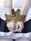 Otaku Blue - Volume 2 - Obsessions