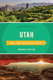 Utah Off the Beaten Path