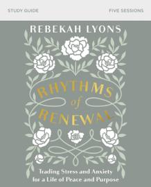 Rhythms of Renewal Study Guide
