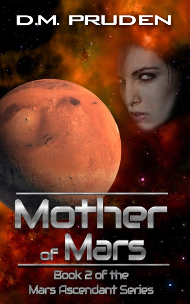 Mother of Mars - D.M. Pruden book cover