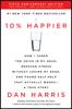 Dan Harris - 10% Happier Revised Edition  artwork