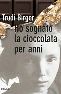 Ho sognato la cioccolata per anni Copertina del libro