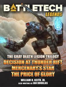 BattleTech Legends: The Gray Death Legion Trilogy Book Cover