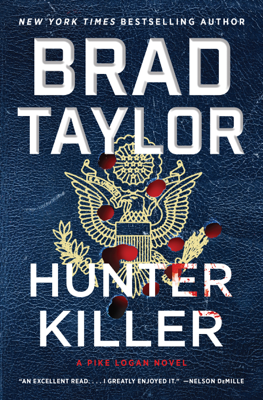 Brad Taylor - Hunter Killer book