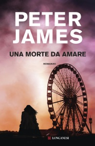 Una morte da amare da Peter James