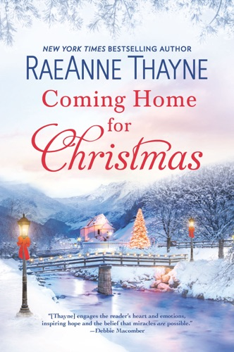RaeAnne Thayne - Coming Home for Christmas