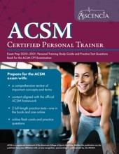 ACSM Certified Personal Trainer Exam Prep 2020–2021