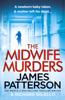 James Patterson - The Midwife Murders Grafik
