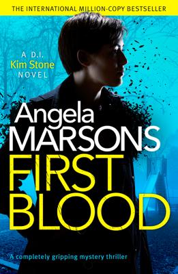 Angela Marsons - First Blood book